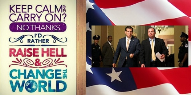Ted Cruz -Raise Hell And Change The World