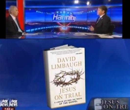 """""""Jesus On Trial"""" – David Limbaugh and SeanHannity"""