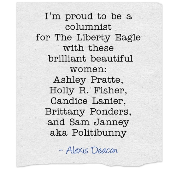 Alexis Deacon is a New columnist for The Liberty Eagle