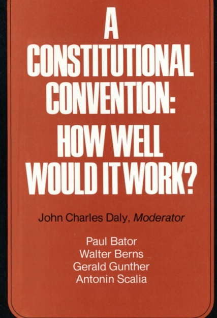 Justice Scalia Supported An Article V Convention Of States